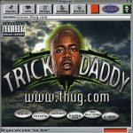Trick Daddy – 1998 – www.thug.com