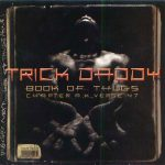 Trick Daddy – 2000 – Book Of Thugs: Chapter A.K., Verse 47