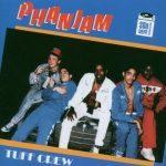 Tuff Crew – 1987 – Phanjam (2005-Reissue)
