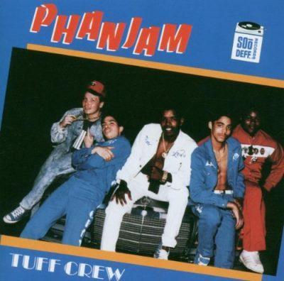 Tuff Crew - 1987 - Phanjam (2005-Reissue)