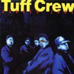 Tuff Crew – 1988 – Danger Zone
