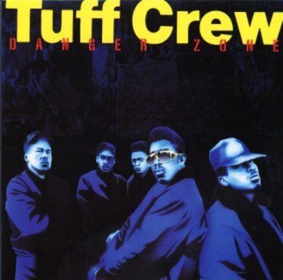 Tuff Crew - 1988 - Danger Zone