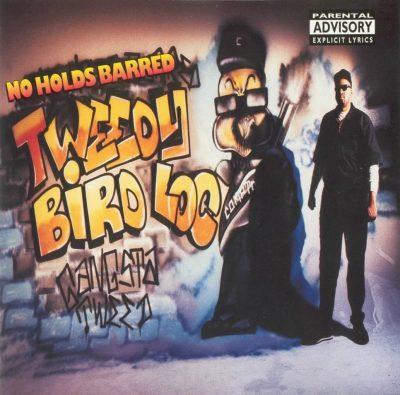 Tweedy Bird Loc - 1994 - No Holds Barred