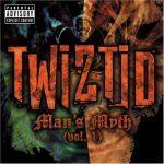 Twiztid – 2005 – Man's Myth Vol. 1