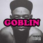 Tyler, The Creator – 2011 – Goblin (Deluxe Edition)
