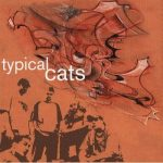 Typical Cats – 2001 – Typical Cats