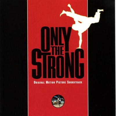 OST - 1993 - Only The Strong
