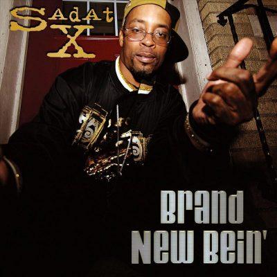 Sadat X - 2009 - Brand New Bein'