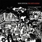 Semi.Official – 2003 – The Anti-Album