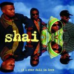 Shai – 1992 – …If I Ever Fall In Love