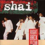 Shai – 1992 – Right Back At Cha