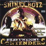 Shiney Boyz – 2005 – Heavyweight Contenders