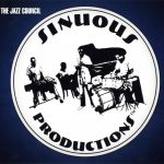 Sinuous Productions – 2006 – The Jazz Council