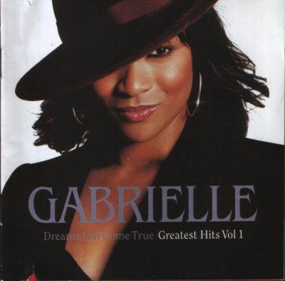 Gabrielle - 2001 - Dreams Can Come True: Greatest Hits Vol. 1