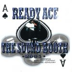 Ready Ace – 2001 – The Sound Booth