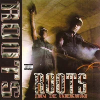Roots - 1994 - From The Underground