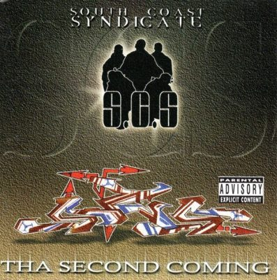 South Coast Syndicate - 2000 - Tha Second Coming