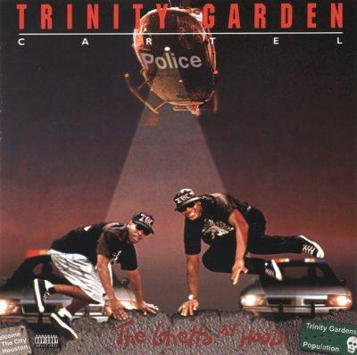 Trinity Garden Cartel - 1992 - The Ghetto My Hood