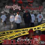 Cherry Chuck Gang & Tha Red Rag Banditz II – 2012 – Bleedin Tha Block