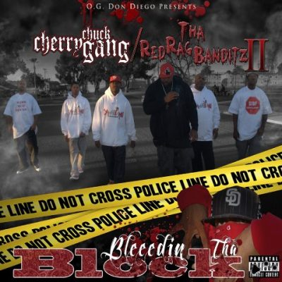 Cherry Chuck Gang & Tha Red Rag Banditz II - 2012 - Bleedin Tha Block