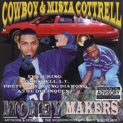 Cowboy & Mista Cottrell - 1999 - Money Makers