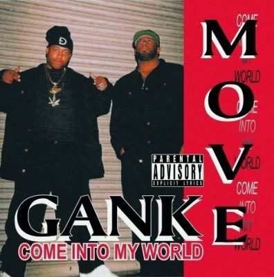 Gank Move - 1994 - Come Into My World (2021-Remastered)