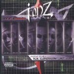 Iconz – 2003 – Round 2: Ya Lookin' At 'Em