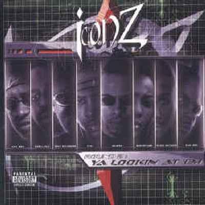 Iconz - 2003 - Round 2: Ya Lookin' At 'Em