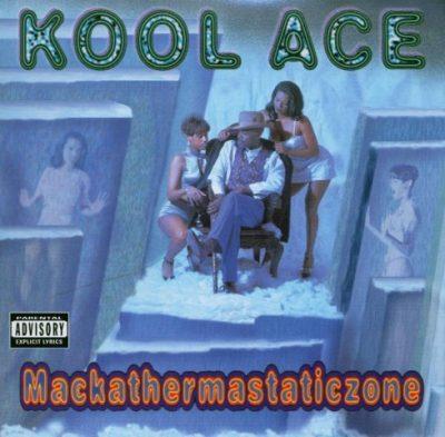 Kool Ace - 1995 - Mackathermastaticzone