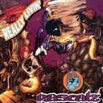 Rascalz – 1993 – Really Livin' (2021-Reissue)