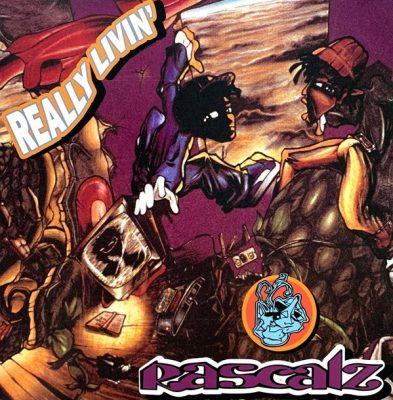 Rascalz - 1993 - Really Livin' (2021-Reissue)