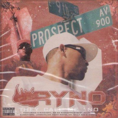Ryno - 2006 - They Call Me 'No