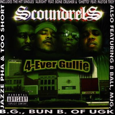Scoundrels - 2005 - 4-Ever Gullie