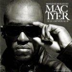 Mac Tyer – 2006 – Le Général