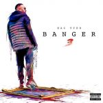 Mac Tyer – 2017 – Banger 3