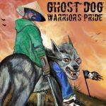 Ghost Dog – 2021 – Warriors Pride