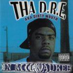 Tha D.R.E. – 2004 – In Milwaukee