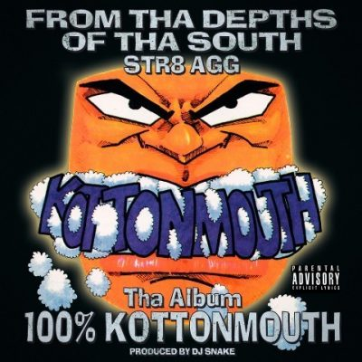 Kottonmouth - 1995 - 100% Kottonmouth