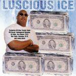 Luscious Ice – 1999 – Southern Hospitality