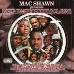 Mac Shawn Presents – 2001 – Worldwide Bosses & Playas