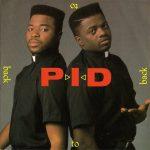 P.I.D. – 1989 – Back To Back