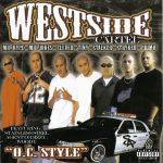 Westside Cartel – 2002 – O.C Style