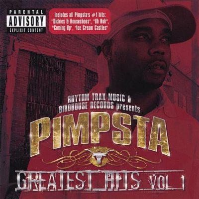 Pimpsta - 2006 - Greatest Hits Vol. 1