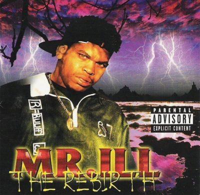 Mr. ILL - 1996 - The Rebirth