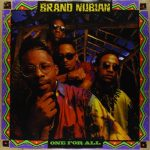 Brand Nubian – 1990 – One For All (30th Anniversary) (2020-Remastered)