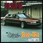 Big Bur-Na – 1995 – Daze Of Bur-Na (2021-Reissue)