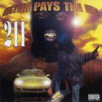 211 – 1996 – Hustlin Pays Tha Bills (2021-Reissue)