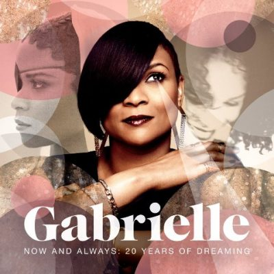 Gabrielle - 2013 - Now And Always. 20 Years Of Dreaming (2 CD)
