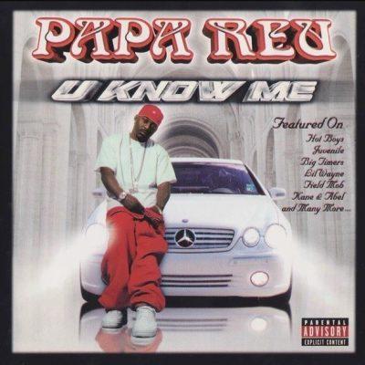Papa Reu - 2001 - U Know Me