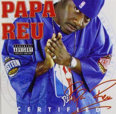 Papa Reu - 2003 - Certified